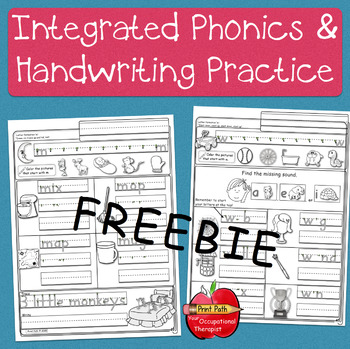 FREE ~ Integrated Handwriting & Phonics  Practice: Kindergaten & 1st