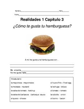 FREE ¿Cómo te gusta tu hamburguesa? Realidades 1 Ch 3