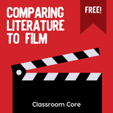 FREE: Comparing Literature to Film