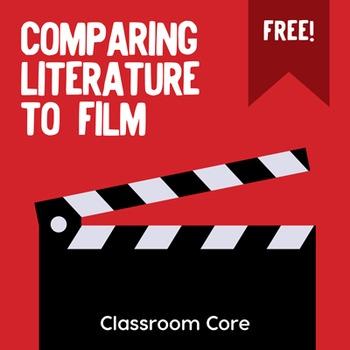 FREE: Comparing Literature to Film