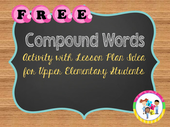 FREE!!! Compound Words - Activity with Lesson Plan