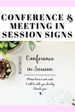 FREE Conference in Session, Meeting in Progress, and Exam in Progress Signs