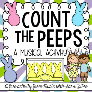 FREE! Count the Peeps! A Notes and Rests Activity
