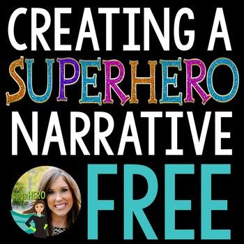 Creating a SuperHero Narrative (Free)