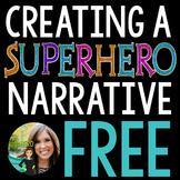 Create a SuperHERO Narrative!  Common Core Aligned!