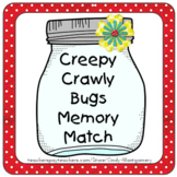 FREE Creepy Crawly Bugs Memory Match