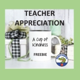 Teacher Appreciation Gift Tags for a Cup of Kindness FREEBIE