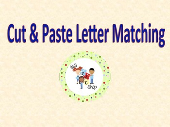 FREE! Cut & Paste Letter Matching