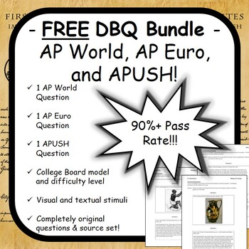 FREE DBQ Pack for AP World, AP Euro, and APUSH - 90%+ Pass Rate - 2019 Updates!