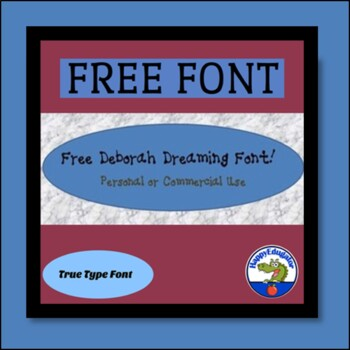 FREE DeborahDreaming Font for Personal or Commercial Use