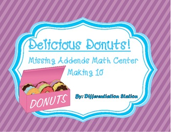 FREE!!  Delicious Donuts: Missing Addends Math Center, Common Core