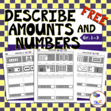FREE Describe Amounts and Numbers Worksheets
