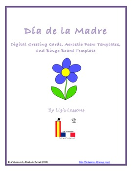Free dia de la madre greeting cards, acrostic poem, and bingo.