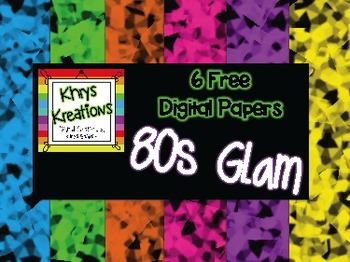 FREE Digital Papers {Khrys Kreations} *80s Glam*