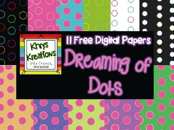 FREE Digital Papers {Khrys Kreations} *Dreaming of Dots*