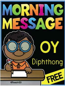 Diphthong Morning Message
