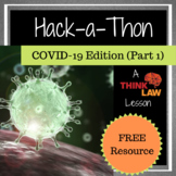 FREE Distance Learning! Hack-a-Thon: COVID-19 Edition (Part 1)