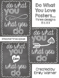 FREE Do What You Love Posters