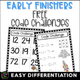 FREE Early Finishers and Gifted Code Problems