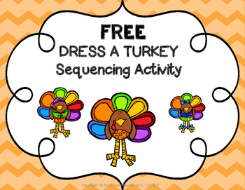 FREE - Dress A Turkey Sequencing Activity
