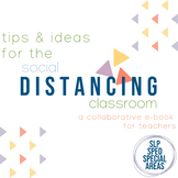 FREE E-Book | Tips & Ideas for the Social Distancing Class