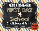 FREE & EDITABLE First Day of School Chalkboard Prints {Boy