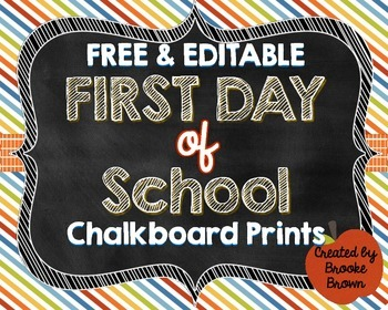 free editable first day of school chalkboard prints boy girl