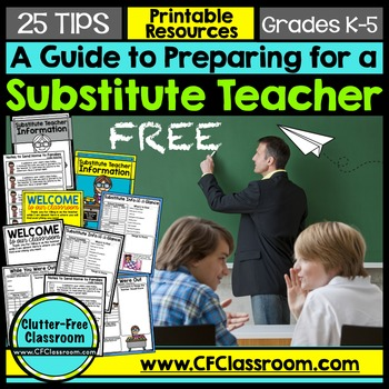 How to Prepare for a Substitute Teacher - 25 TIPS AND FREE