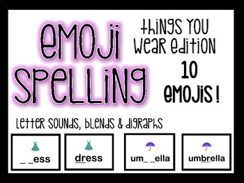 FREE EMOJI Spelling- Things You Wear Edition!