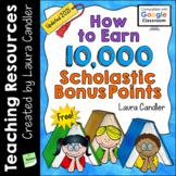 FREE How to Earn 10,000 Scholastic Bonus Points (2018)
