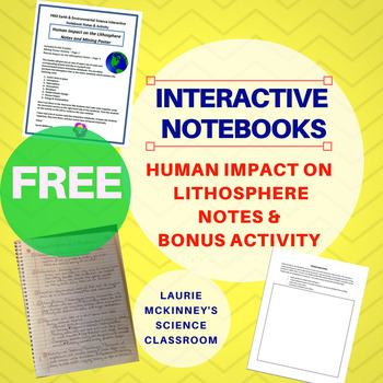 FREE  Earth & Environmental Sci Interactive Notebook Human Impact on Lithosphere