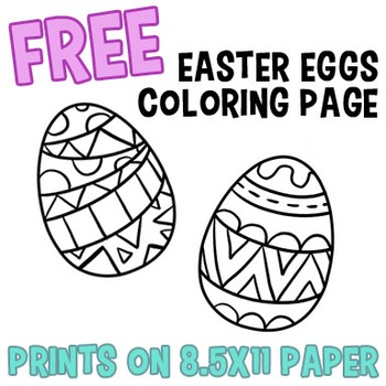 FREE Easter Eggs Coloring Page -- 8.5x11 -- Includes Two D