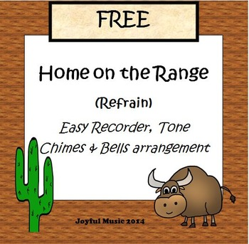 FREE Easy Recorder, Tone Chimes & Bells arrangement HOME ON THE RANGE (Refrain)