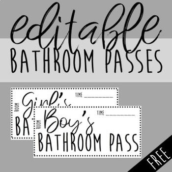 FREE & Editable Bathroom Passes