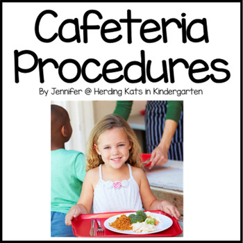FREE  Editable Cafeteria Procedures