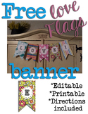 FREE Editable LOVE Flags Banner!