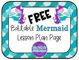 FREE Editable Lesson Plan Mermaid Theme: Horizontal View