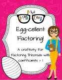 FREE---Egg-cellent factoring:  factoring trinomials with a