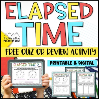 free elapsed time assessment by teaching with a mountain view tpt. Black Bedroom Furniture Sets. Home Design Ideas