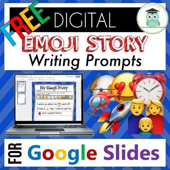 emoji writing prompts for google slides digital by it s elementary