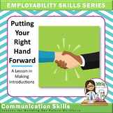 FREE Employability Skills Series: Putting Your Right Hand Forward