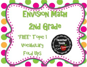 EnVision Math 2nd Grade Vocabulary Fold ups - FREE Topic 1