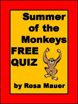 FREE End-of-Book Quiz Summer of the Monkeys