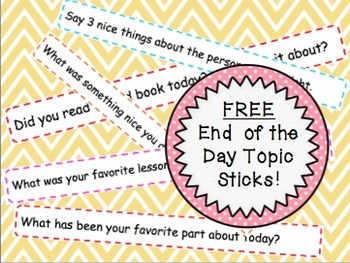 FREE End of the Day Topic Sticks!