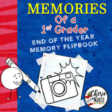 1st Grade End of the Year Memory Book Activities / Flipbook
