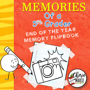 End of the Year Memory Book: 5th Grade