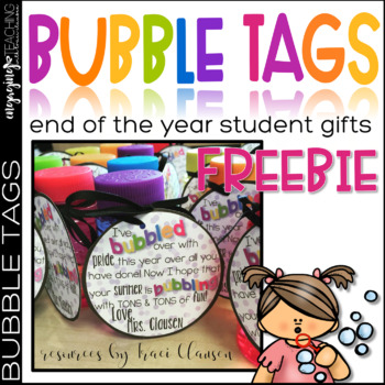 FREE End of the Year Bubbles Tag