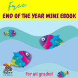 FREE End of the Year Mini eBook for All Grades