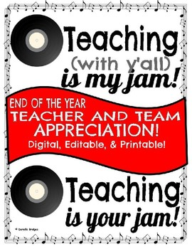 FREE End of the Year Teacher AND Team Appreciation: Editable