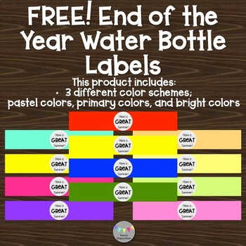 FREE! End of the Year Water Bottle Labels: Pastel, Primary, and Bright Colors